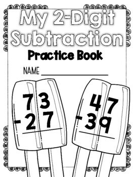 2-Digit Subtraction with Regrouping Practice Book