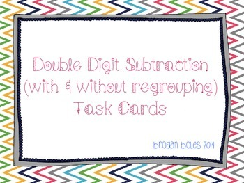Double Digit Subtraction (with and without regrouping) Task Cards