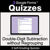 Double-Digit Subtraction without Regrouping - Google Forms