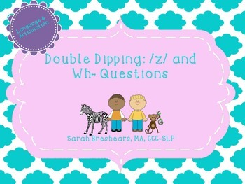 Double Dipping: /z/ and Wh- Questions