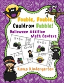 Double, Double, Cauldron Bubble!  Halloween Addition Math