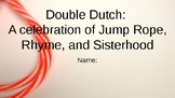 Double Dutch:  A Celebration of Jump Rope, Rhyme, and Sist