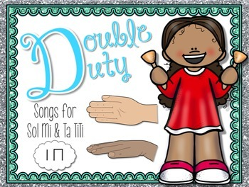 Double Duty Kodaly Bundle {Ta TiTi} {Sol Mi} Kodaly Method Folk Song Files