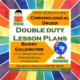 Double Duty Lesson Plan - Chronological Order Text Structure and Barry Goldwater
