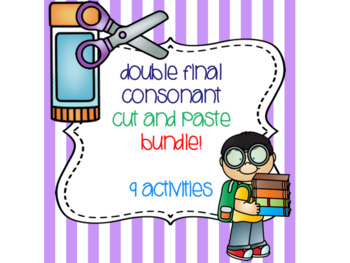 Double Final Consonant Cut and Paste Bundle! {9 activities}