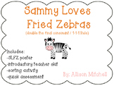 Double Final Consonant: Sammy Loves Fried Zebras (Orton-Gillingham)