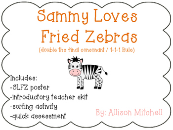 Double Final Consonant: Sammy Loves Fried Zebras (Orton-Gillingham)