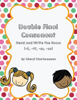 Double Final Consonant (-ff,-ss, -ll, -zz)  Read and Write the Room