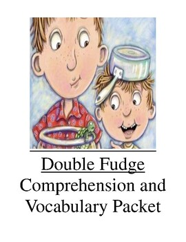 Double Fudge Comprehension and Vocabulary Packet