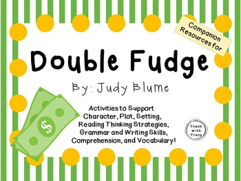 Double Fudge by Judy Blume:  A Complete Literature Study!