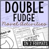 Double Fudge Novel Study Unit Activities, In 2 Formats