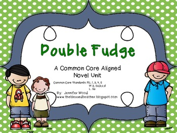 Double Fudge....A Common Core Aligned Novel Unit