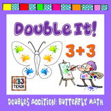 Doubles Addition:  Double It!   Butterfly Math (Five and Ten Frame Addition)
