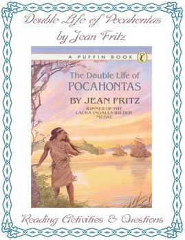 Double Life of Pocahontas Reading Comprehension/Activities