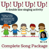 """Double Line Singing Game   """"Up! Up! Up! Up!""""   Complete Original Song Package"""