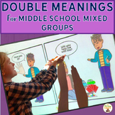 Double Meaning Sentences for Middle School Mixed Groups