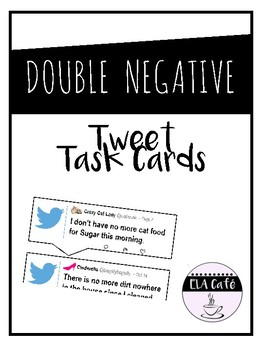 Double Negatives Task Cards