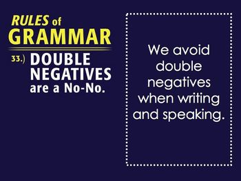 Double Negatives Unit