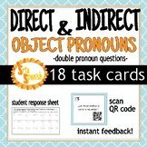 Double Object Pronoun Task Cards Q/A QR Codes in SPANISH