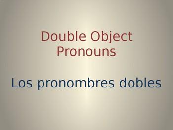 Double Object Pronouns PowerPoint Practice
