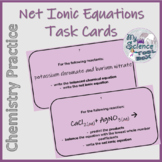 Double Replacement Reaction Net Ionic Equation Task Cards
