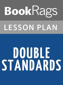 Double Standards Lesson Plans