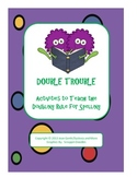 Double Trouble!  Activities to Teach the Doubling Rule for Spelling