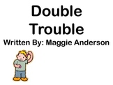 Double Trouble- An Interactive Read Aloud for Doubles