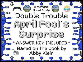 Double Trouble: April's Fool Surprise (Abby Klein) Novel Study / Comprehension