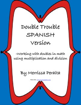 Double Trouble-Math-Multiplication/Division * Spanish Version