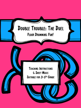 Double Trouble: The Duel- Floor Drumming Fun!