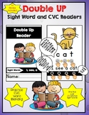 Double UP- CVC and Sight Word Readers