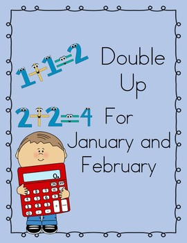 Double Up! For January and February