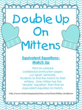 Double Up on Mittens (Equivalent Equations)