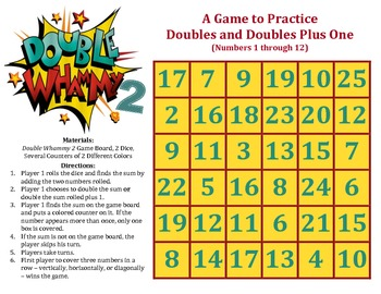 Double Whammy 2 - A Game to Practice Doubles and Doubles Plus 1 (2 through 12)