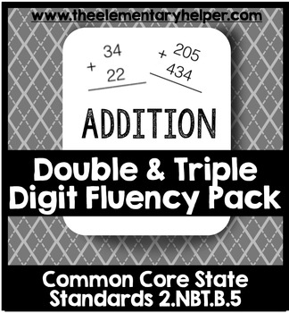 Double and Triple Digit Addition Fluency Pack: Second Grade