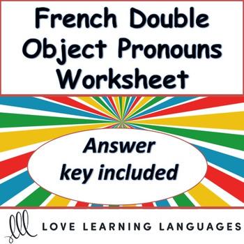 French Double Object Pronoun Exercise Pronoms Franais Tpt