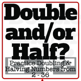 Double or Half Game: Perfect for 2 - 36 doubles and halves