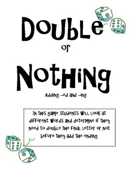 Double or Nothing- Inflected Ending
