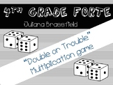 Double or Trouble- Multiplication game!