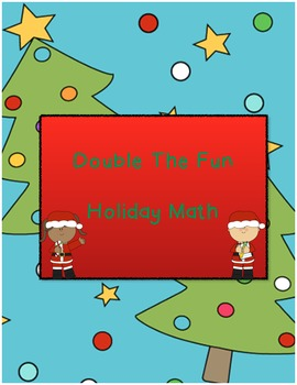 Double the Fun Holiday Math (supports Common Core, learning doubles facts)