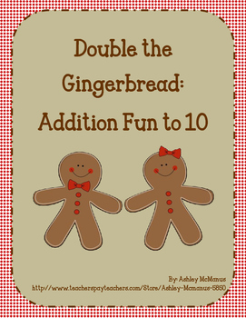 Double the Gingerbread: Doubles, Doubles Plus 1, Doubles Plus 2