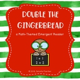 Double the Gingerbread: a Math-Themed Emergent Reader