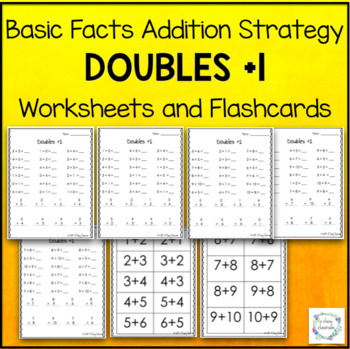 Doubles +1 - Basic Facts Addition Strategy Worksheets & Flashcards Near Doubles