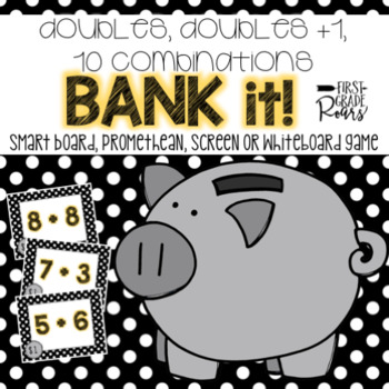 Doubles, Doubles +1, & Combinations of 10: Bank It~Projectable Game