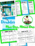 Doubles Facts, Doubles Plus One, Doubles Minus One Facts,