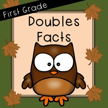 Addition Facts: Doubles Facts