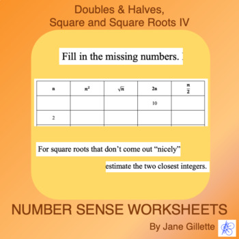 Doubles, Halves, Squares, and Square Roots IV