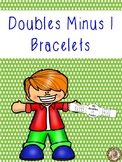 Doubles Minus One Facts Math Fun Learning Bracelets