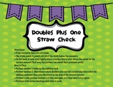 Doubles Plus 1 Straw Check